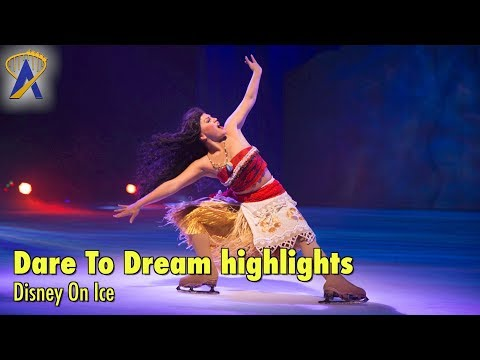 Highlights from Disney On Ice presents Dare To Dream