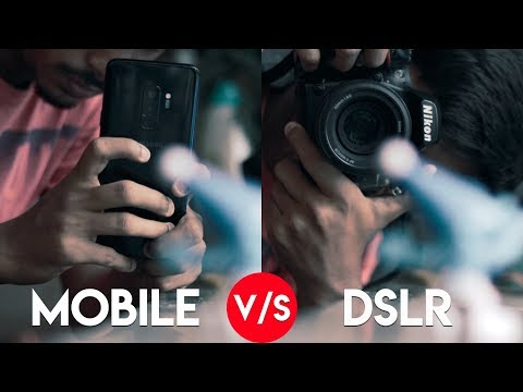mobile-vs-dslr-camera!