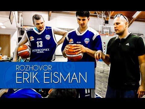 ERIK EISMAN - ROZHOVOR