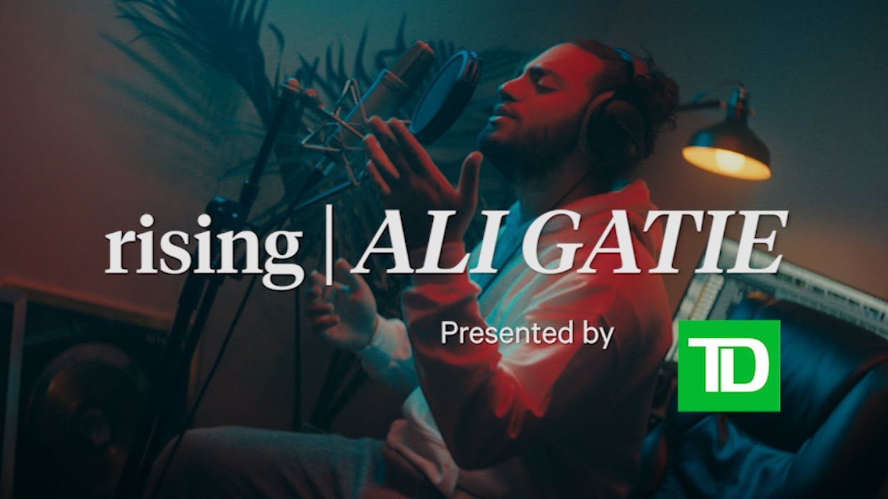 rising |  ALI GATIE | Presented by TD