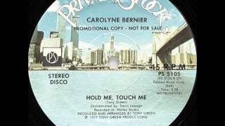 CAROLYNE BERNIER - Hold me, touch me (LP) (1977)