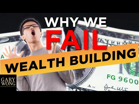 Why People Fail At Building Wealth Through Real Estate