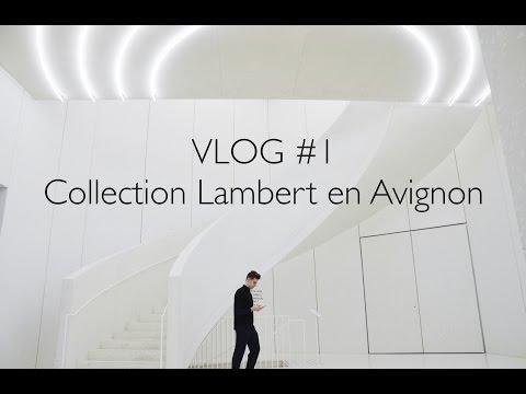 VLOG #1 : Visite de la collection Lambert en Avignon