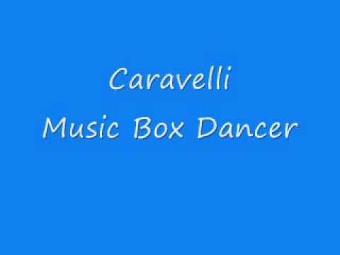 Caravelli - Music Box Dancer