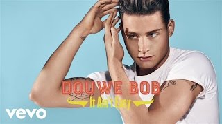 Douwe Bob - It Ain't Easy (official audio)