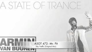 ASOT 472 Mr. Pit - Sky Traffic (Original Mix)