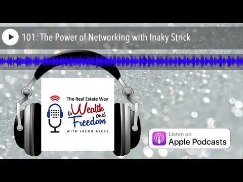 101: The Power of Networking with Inaky Strick