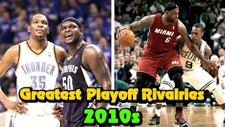 Ranking The 10 Greatest NBA Rivalries Of The 2010s