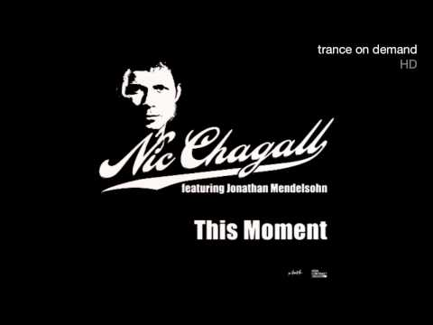 Nic Chagall  This Moment Prog Mix HD