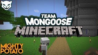 Team Mongoose SMP - You're Welcome [Part 38]