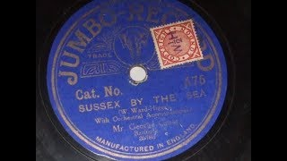 """Sussex by The Sea"" Great War Vocal version Sung by George Guest Jumbo record A75"