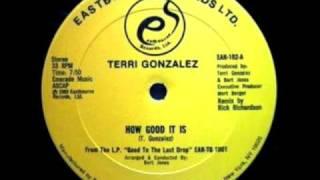 Terri Gonzalez - How Good It Is (Red Greg Edit)