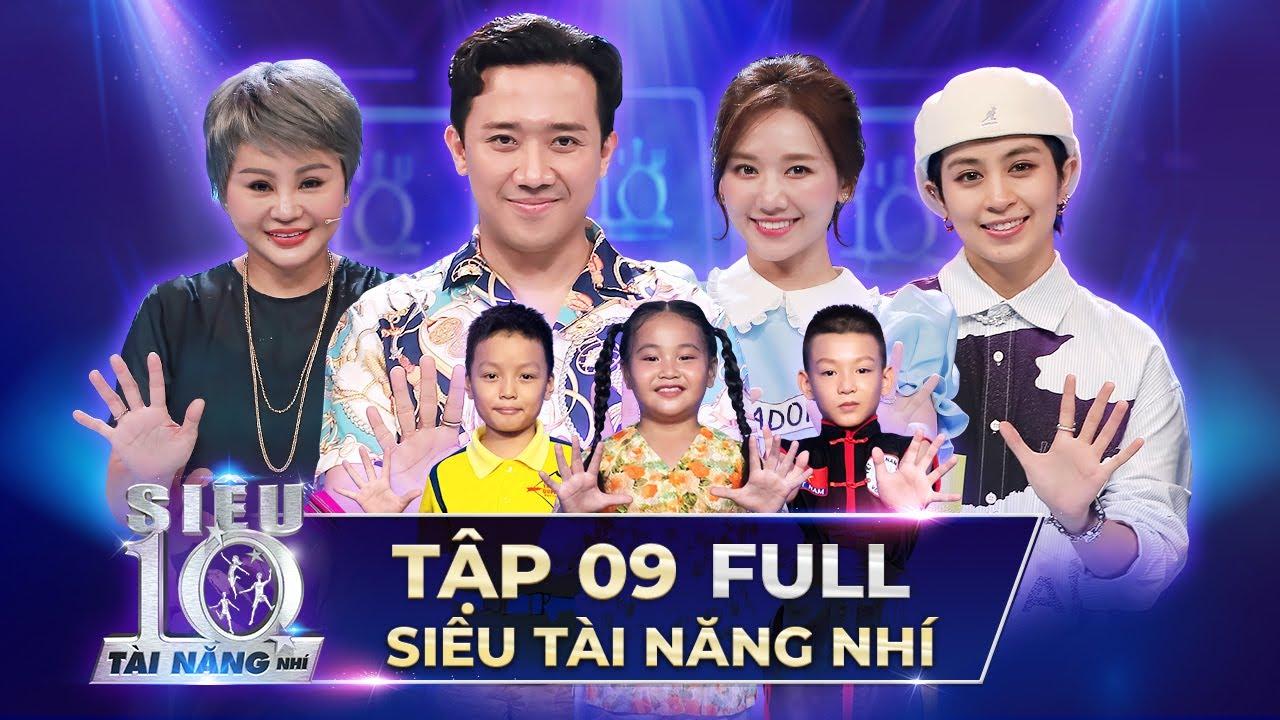 SIÊU TÀI NĂNG NHÍ TẬP 9 FULL | Trấn Thành, Hari Won, Lê Giang thi nhau CHẾ LỜI bài hát STNN Tập 9