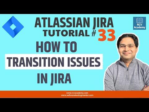 JIRA Tutorial #33 - JIRA Issue Transition | Transitioning Issues In JIRA