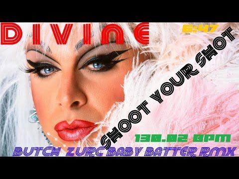 SHOOT YOUR SHOT - DIVINE (BUTCH ZURC BABY BATTER RMX) - 130.02 BPM
