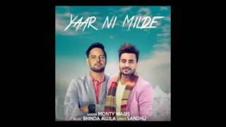 yaar ni milde   waris latest punjabi song 2017