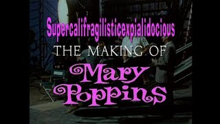 Making of Mary Poppins (2004 Full)