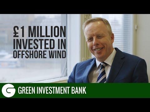 £1 Million Invested in Offshore Wind | Green Investment Bank
