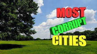 Top 10 most corrupt cities in the United States.