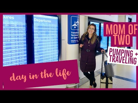 DAY IN THE LIFE OF A MOM 🤱🏼| PUMPING + TRAVELING | PACKING HACKS 2018 | brianna k wonderfully ale