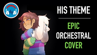[Undertale] - His Theme Orchestra HD Cover (Uplifting)