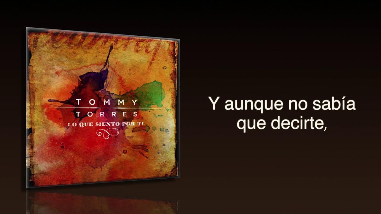 tommy-torres-lo-que-siento-por-ti-audio-oficial-letra-tommy-torres