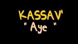 KASSAV - Aye (Zouk Retro 1984)