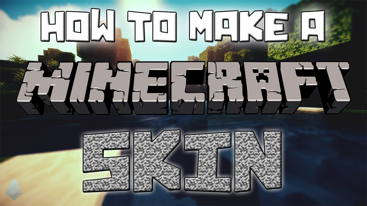 How To: Make A Minecraft Skin - YouTube