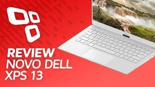 Novo Dell XPS 13 - Review/Análise - TecMundo