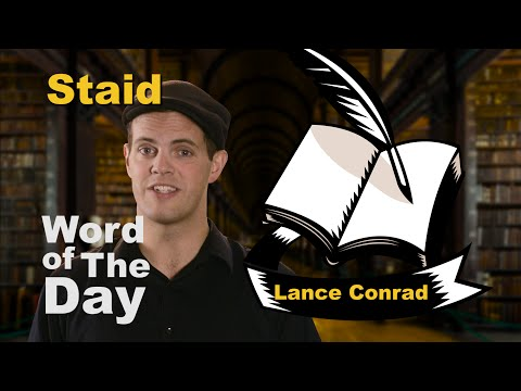 Staid - Word of the Day with Lance Conrad