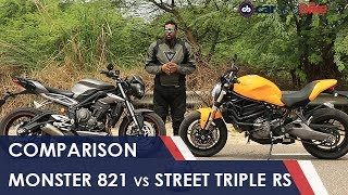 Ducati Monster 821 Vs Triumph Street Triple RS Comparison Review