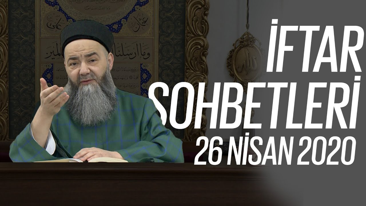 Cübbeli Ahmet Hocaefendi ile İftar Sohbetleri 26 Nisan 2020 - 3. Bölüm