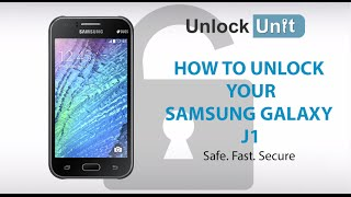 HOW TO UNLOCK YOUR SAMSUNG GALAXY J1