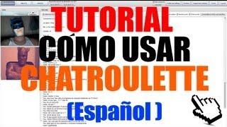 ► TUTORIAL :Cómo Crear cuenta // Usar chatroulette (Español) HD