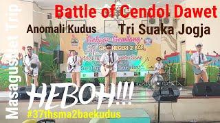 Puncak Acara HUT SMA 2 BAE KUDUS | 9 Oktober 2019 | Battle of Cendol Dawet