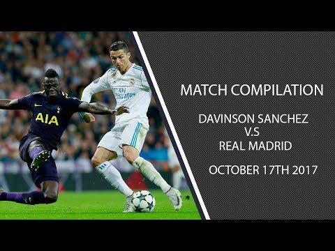 Davinson Sanchez vs Real Madrid- 17/10/17 (HD)
