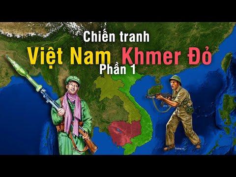 Tóm tắt Chiến Tranh Việt Nam - Khmer Đỏ   Phần 1