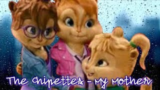 The Chipettes - My Mother