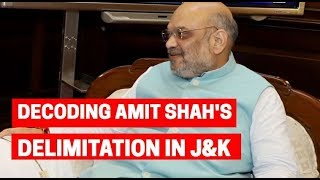 Decoding Amit Shah& 39 s delimitation in Jammu and Kashmir