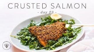 Healthy Weeknight Nut Crusted SALMON 🐝 DAY 23 | HONEYSUCKLE