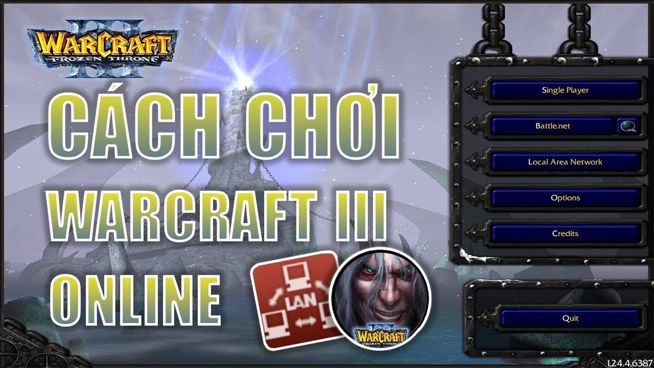 Hướng dẫn tải Warcraft III: Frozen Throne (Đơn Giản)