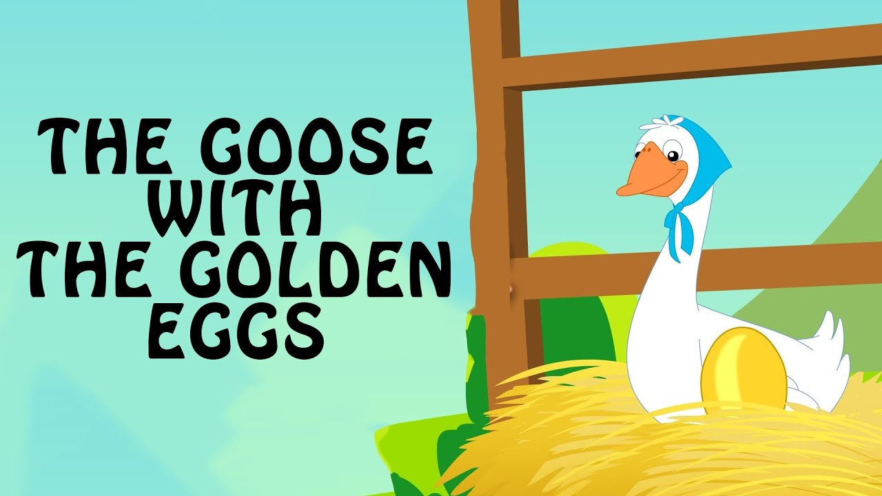 the goose that laid the golden