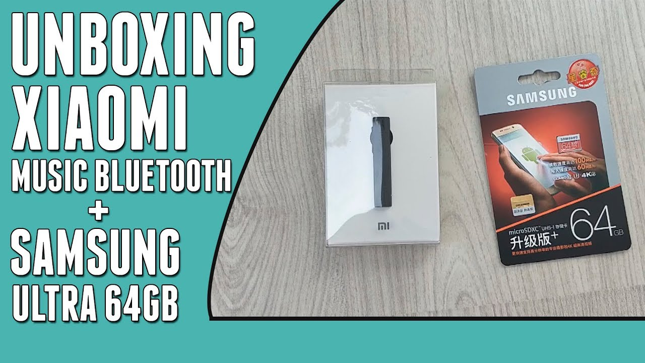 UNBOXING SAMSUNG ULTRA 64GB + XIAOMI MUSIC BLUETOOTH HEADSET