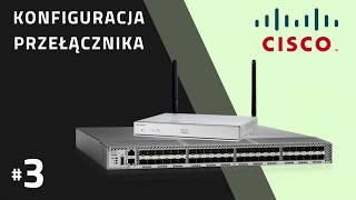 Przełącznik CISCO: Hasła, Użytkownicy, SSH, Port Monitor, Etherchannel