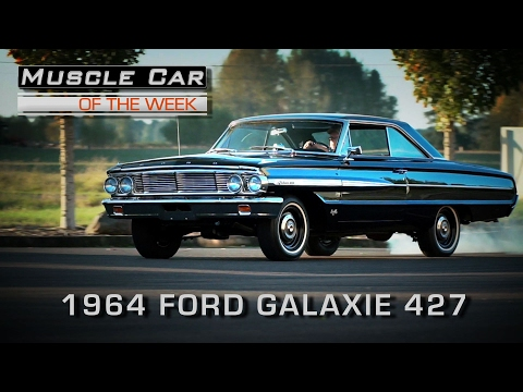 Muscle Car Of The Week  Episode #190: 1964 Ford Galaxie 500 427 4Speed RCode