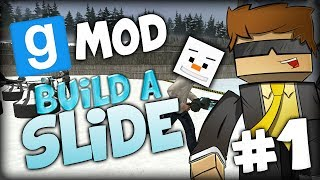 "Gmod Sled Builder ""build A Slide!"" Episode 1 W/ Baki"