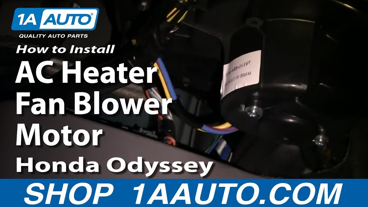 hight resolution of how to install replace ac heater fan blower motor honda odyssey 99 04 1aauto com