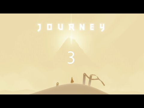 Journey: Too Majestic For Words - Part 3