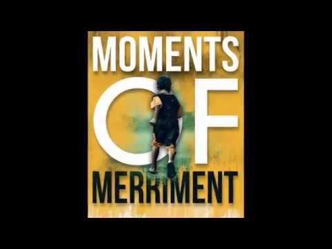 Moments Of Merriment - Official Trailer