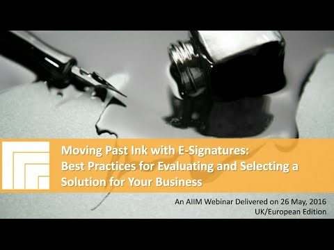 [Webinar Replay] Moving Past Ink With eSignatures (UK Version)